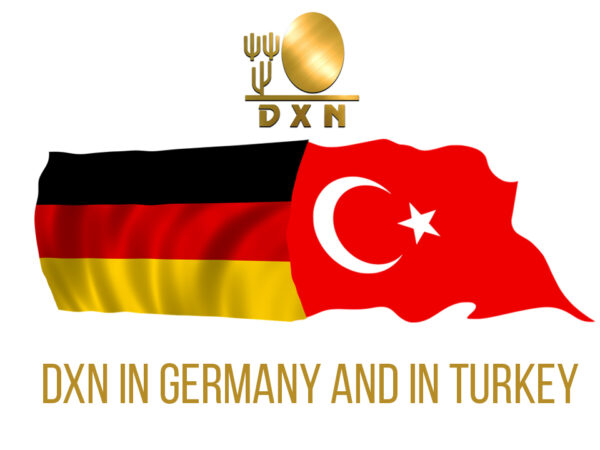 DXN in Germany and in Turkey